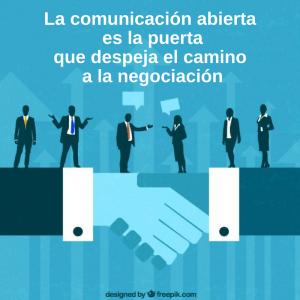 la-comunicacion-abierta-es-la-puerta-que-despeja-el-camino-a-la-negociacion